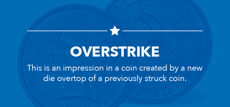 Overstrike-This-is-an-impression-in-a-coin-created-by-a-new-die-overtop-of-a-previously-struck-coin
